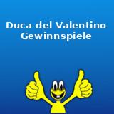 Duca del Valentino Gewinnspiele